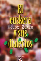 EL EUSKERA Y SUS DIALECTOS (EBOOK)