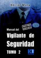 Manual del vigilante de seguridad. Tomo II: 2