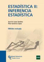 ESTADISTICA II: INFERENCIA ESTADISTICA