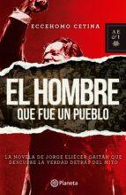 EL HOMBRE QUE FUE UN PUEBLO (EBOOK)