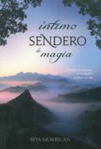 ÍNTIMO SENDERO DE MAGIA