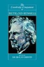 The Cambridge Companion to Bertrand Russell Paperback (Cambridge Companions to Philosophy)