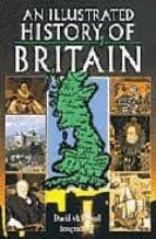 AN NILLUSTRATED HISTORY OF BRITAIN
