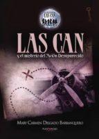 Las Can y el misterio del avión desaparecido
