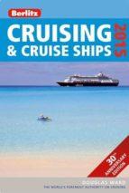 Berlitz Cruising & Cruise Ships 2015 (Berlitz Cruise Guide)