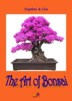 The Art Of Bonsai (English Edition)
