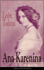 Ana Karenina: Clásicos de la literatura