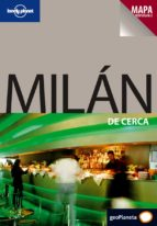 MILAN DE CERCA (LONELY PLANET) 2009