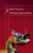 China para hipocondríacos: De Nanjing a Kunming