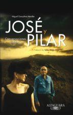 JOSÉ Y PILAR. CONVERSACIONES INÉDITAS (EBOOK)