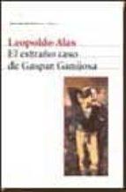 El extraño caso de Gaspar Ganijosa (Biblioteca Breve)