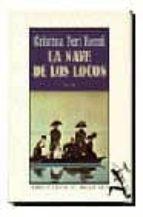 LA NAVE DE LOS LOCOS (2ª ED.)