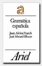 GRAMATICA ESPAÑOLA (10ª ED.)