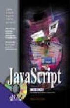 LA BIBLIA DE JAVASCRIPT (INCLUYE CD-ROM)