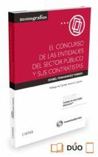 Concurso De Las Entidades Del Sector Público Y Sus Contratistas,El (Monografias (civitas))