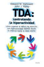 TDA: CONTROLANDO LA HIPERACTIVIDAD (EBOOK)