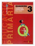 PROJECTE EL MEU MON 3: CUADERN LLENGUA CATALANA 1 E.P.