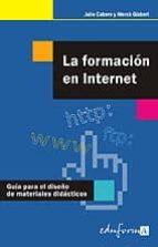 LA FORMACION EN INTERNET: GUIA PARA EL DISEÑO DE MATERIALES FORMA TIVOS