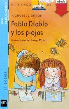 PABLO DIABLO Y LOS PIOJOS (EBOOK-EPUB) (EBOOK)