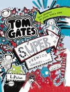 Tom Gates. Súper Premios Geniales (... O No) (Castellano - Bruño - Ficción)