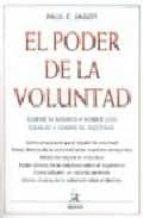 EL PODER DE LA VOLUNTAD (18ª ED.)