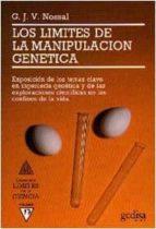 LOS LIMITES DE LA MANIPULACION GENETICA