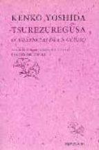TSUREZUREGUSA OCURRENCIAS DE UN OCIOSO (2ª ED.)