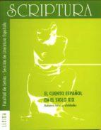EL CUENTO ESPAÑOL EN EL SIGLO XIX: AUTORES RAROS Y OLVIDADOS