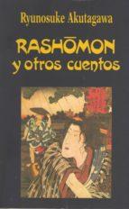 Rashomon y otros Cuentos (Libros de los Malos Tiempos)