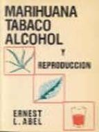 MARIHUANA, TABACO, ALCOHOL Y REPRODUCCION