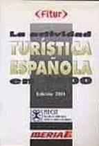 LA ACTIVIDAD TURISTICA ESPAÑOLA EN 2000