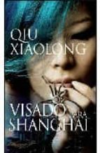Visado para Shanghai (Narrativa (books 4 Pocket))