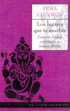 LOS LUGARES QUE TE ASUSTAN: CONVERTIR EL MIEDO EN FORTALEZA EN TI EMPOS DIFICILES