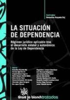 LA SITUACIÓN DE DEPENDENCIA (EBOOK)