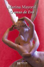 O anxo de Eva (Edición Literaria - Narrativa E-Book)