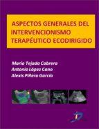 ASPECTOS GENERALES DEL INTERVENCIONISMO TERAPÉUTICO ECODIRIGIDO (EBOOK)