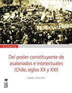 Del poder constituyente de asalariados e intelectuales (Chile, siglos XX y XXI)