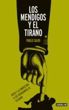 LOS MENDIGOS Y EL TIRANO (EBOOK)
