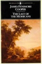 The Last of the Mohicans (Leatherstocking Tale)