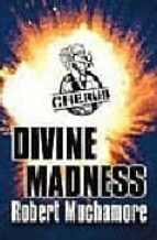 [Divine Madness] (By: Robert Muchamore) [published: April, 2006]