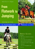From Flatwork To Jumping: Schooling Over Poles (Cadmos Horse Guides) (English Edition)