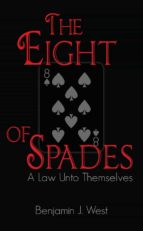 The Eight of Spades: A Law unto Themselves (English Edition)