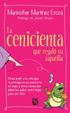 LA CENICIENTA QUE REGALÓ SU ZAPATILLA (EBOOK)