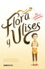 Flora y Ulises: Las aventuras iluminadas (Ficción juvenil)