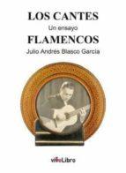 Los cantes flamencos: un ensayo