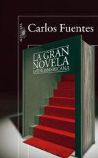 La gran novela latinoamericana (HISPANICA)