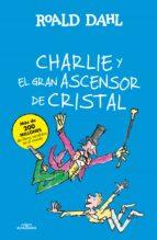 Charlie Y El Gran Ascensor De Cristal (ALFAGUARA CLASICOS)