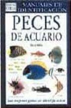 PECES DE ACUARIO: GUIA VISUAL DE MAS DE 500 VARIEDADES DE PECES D E ..