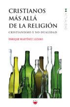 Cristianos más allá de la religión: Cristianismo y no-dualidad (GP Actualidad)