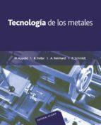 TECNOLOGIA DE LOS METALES PARA PROFESIONES TECNICO-MECANICAS